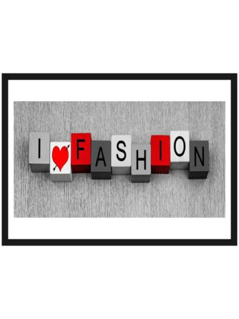 Plakat Napis I love fashion